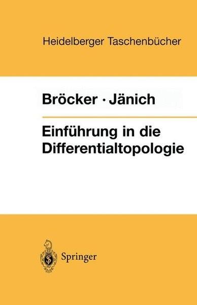 Einführung in die Differentialtopologie. Korrigierter Nachdruck