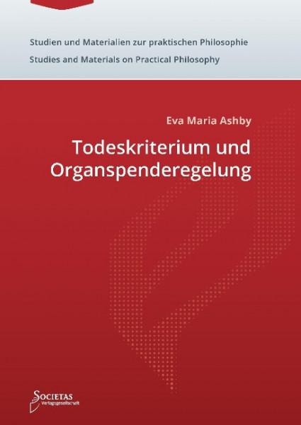 Todeskriterium und Organspenderegelung