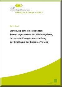 Erstellung eines intelligenten Steuerungssystems für die integrierte, dezentrale Energiebereitstellu