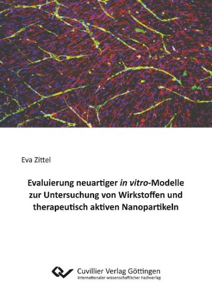 Evaluierung neuartiger in vitro-Modelle zur Untersuchung von Wirkstoffen und therapeutisch aktiven N