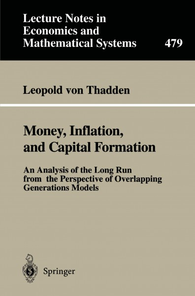 Money, Inflation, and Capital Formation