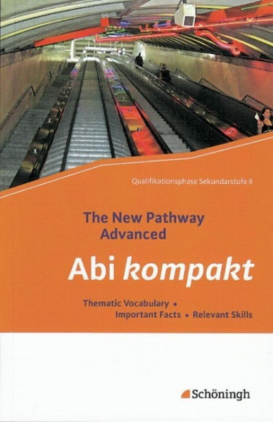 The New Pathway Advanced. Abi kompakt