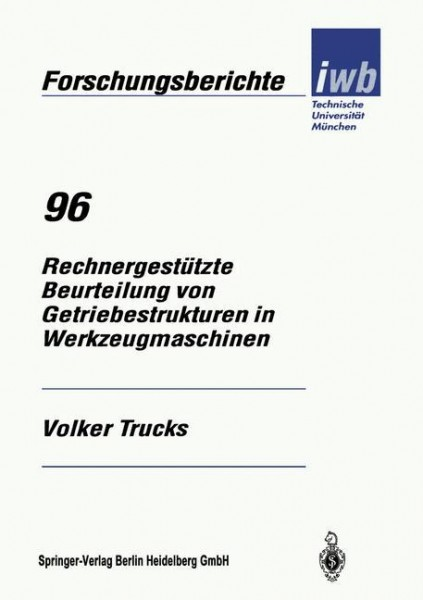 Rechnergestützte Beurteilung von Getriebestrukturen in Werkzeugmaschinen