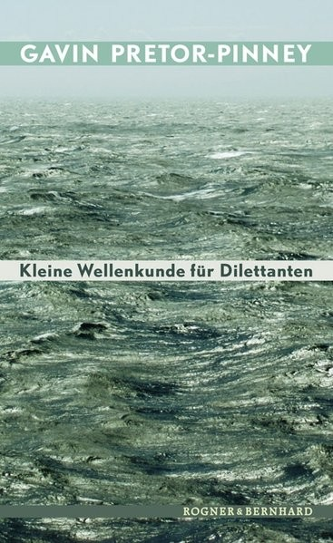 Kleine Wellenkunde für Dilettanten