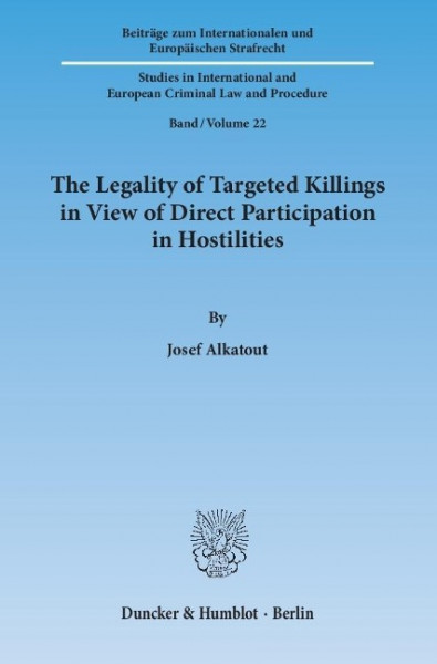 The Legality of Targeted Killings in View of Direct Participation in Hostilities