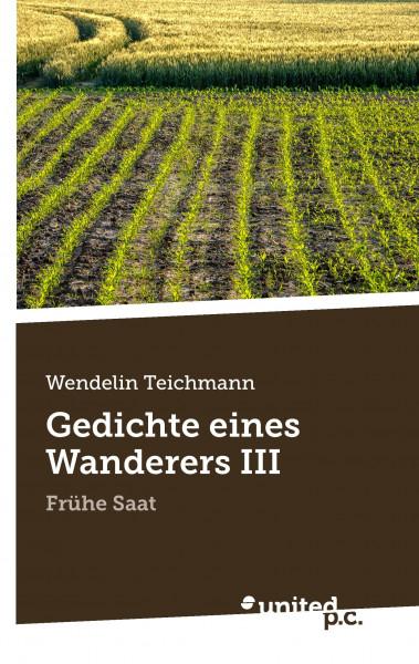 Gedichte eines Wanderers III