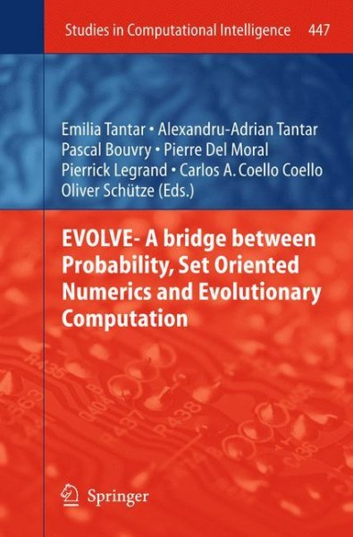 EVOLVE- A bridge between Probability, Set Oriented Numerics and Evolutionary Computation