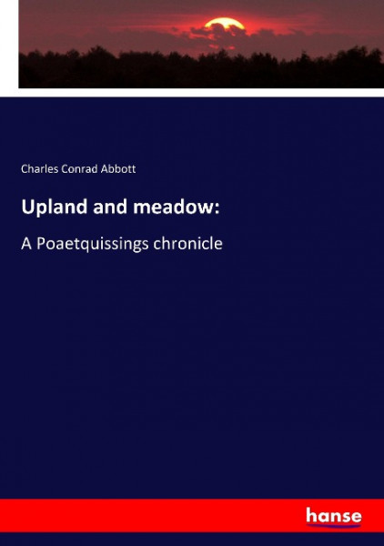 Upland and meadow: