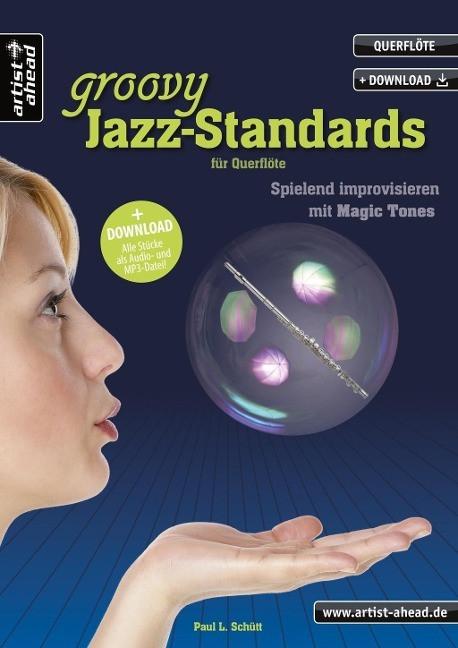 Ein halbes Dutzend groovy Jazz-Standards f?r Querfl?te