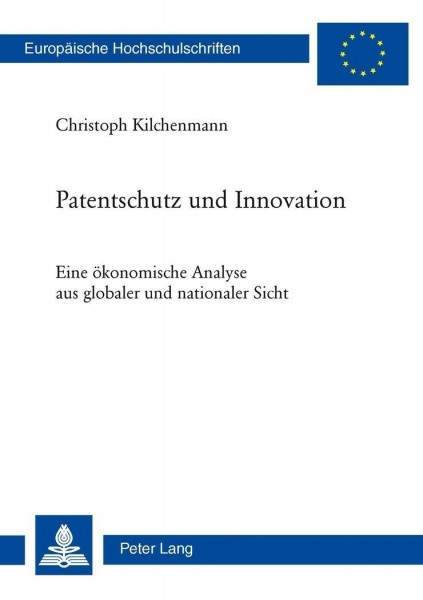 Patentschutz und Innovation