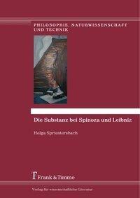 Die Substanz bei Spinoza und Leibniz