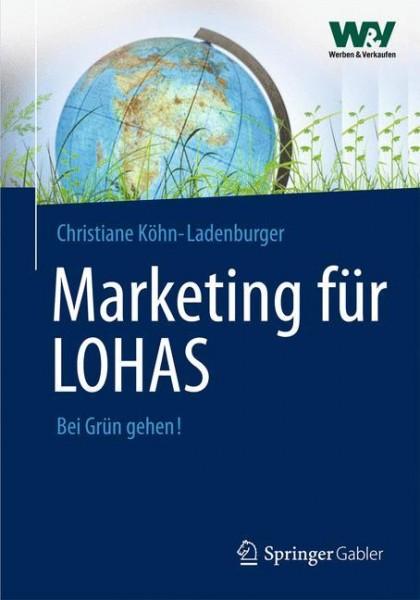 Marketing für LOHAS