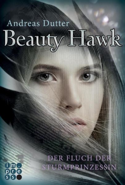 Beauty Hawk. Der Fluch der Sturmprinzessin