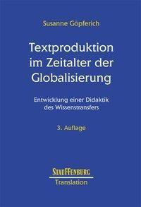 Textproduktion im Zeitalter der Globalisierung