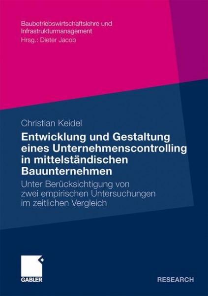 Entwicklung und Gestaltung eines Untermehmenscontrolling in mittelständischen Bauunternehemen