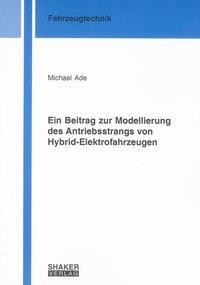 Ein Beitrag zur Modellierung des Antriebsstrangs von Hybrid-Elektrofahrzeugen