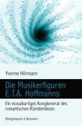 Die Musikerfiguren E.T.A. Hoffmanns