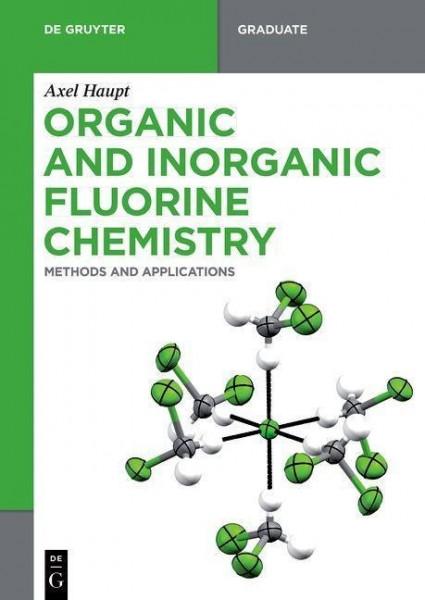 Organic and Inorganic Fluorine Chemistry