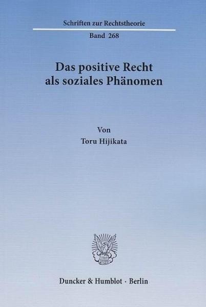 Das positive Recht als soziales Phänomen