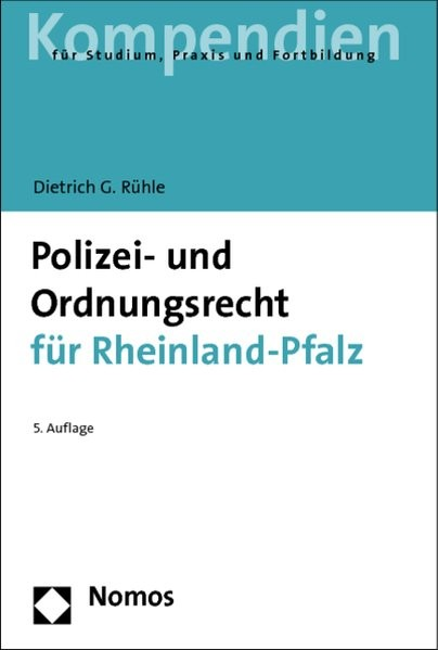 Polizei- und Ordnungsrecht für Rheinland-Pfalz (Recht - Kompendien)