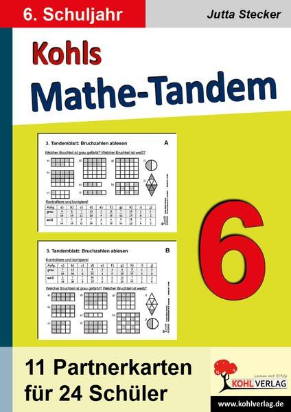 Kohls Mathe-Tandem 6: Partnerrechnen im 6. Schuljahr