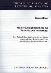 Mit der Koventsmethode zur Europäischen Verfassung