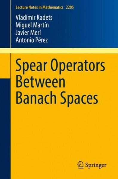 Spear Operators Between Banach Spaces