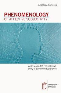 Phenomenology of Affective Subjectivity