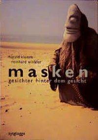 Masken. Gesichter hinter dem Gesicht