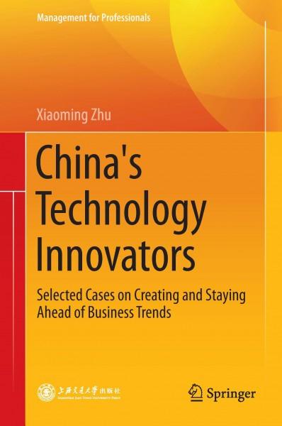 China's Technology Innovators