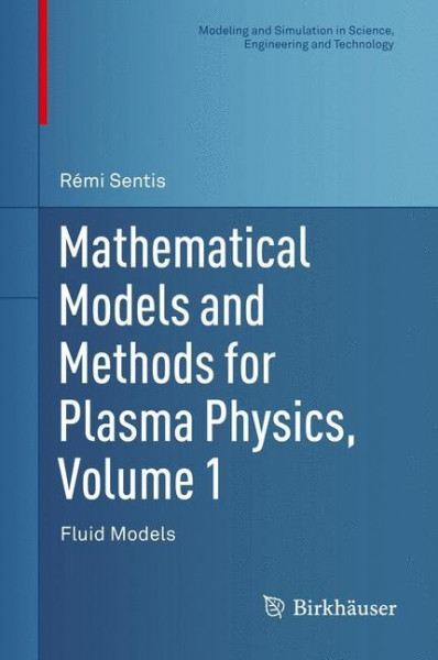Mathematical Models and Methods for Plasma Physics, Volume 1