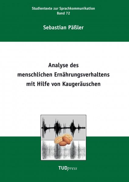 Analyse des menschlichen Ernährungsverhaltens mit Hilfe von Kaugeräuschen