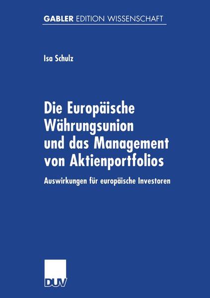 Die Europäische Währungsunion und das Management von Aktienportfolios