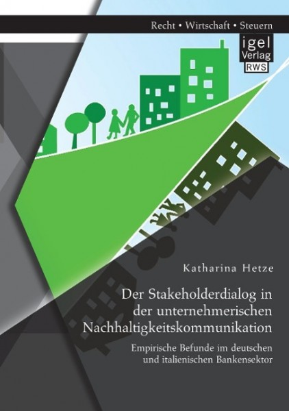 Der Stakeholderdialog in der unternehmerischen Nachhaltigkeitskommunikation: Empirische Befunde im d