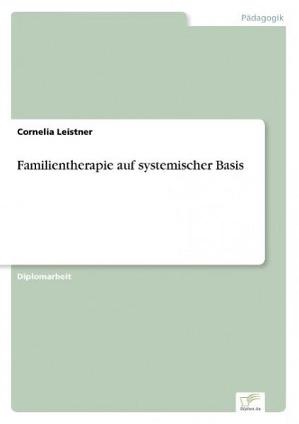 Familientherapie auf systemischer Basis
