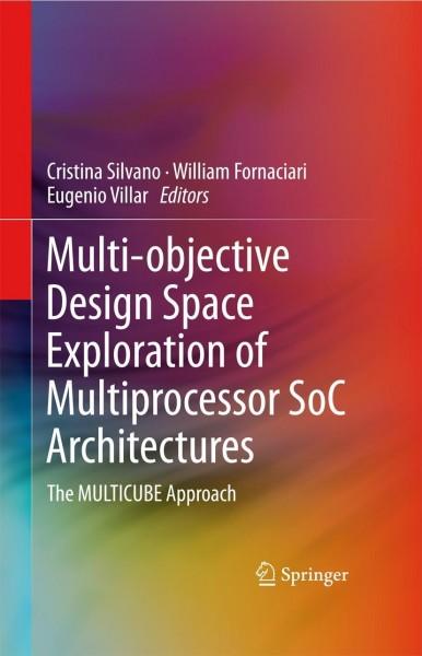 Multi-objective Design Space Exploration of Multiprocessor SoC Architectures
