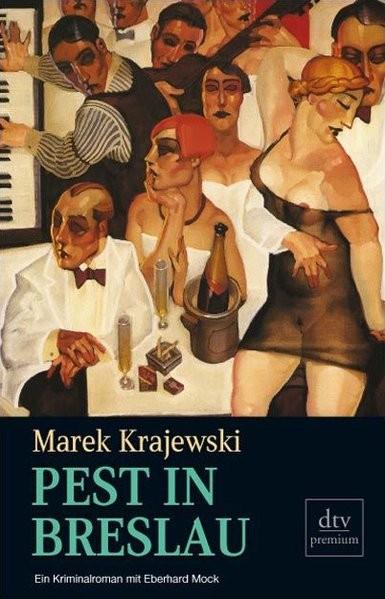 Pest in Breslau: Kriminalroman (Eberhard Mock)
