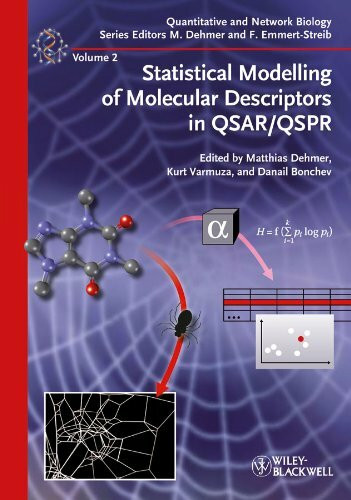 Statistical Modelling of Molecular Descriptors in QSAR/QSPR (Quantitative and Network Biology, Band