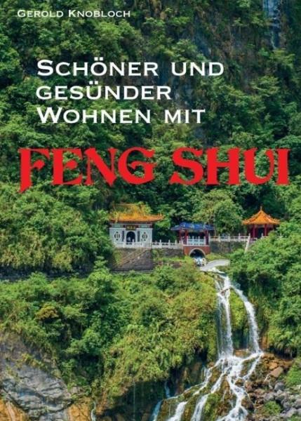 Schöner und gesünder Wohnen mit Feng Shui