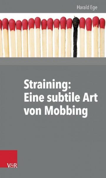 Straining: Eine subtile Art von Mobbing