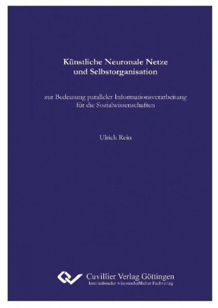 Künstliche Neuronale Netze und Selbstorganisation