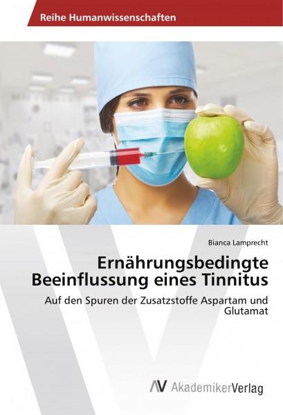 Ernährungsbedingte Beeinflussung eines Tinnitus