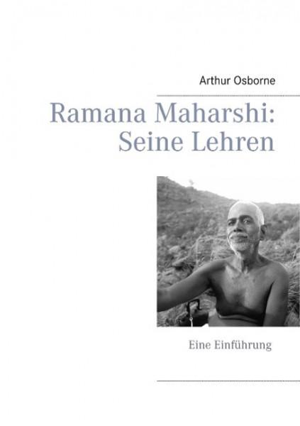 Ramana Maharshi: Seine Lehren