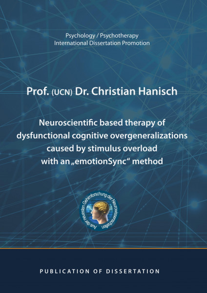 """Neuroscientific based therapy of dysfunctional cognitive overgeneralizations caused by stimulus overload with an """"emotionSync"""" method"""