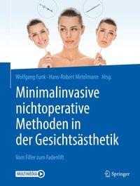 Minimalinvasive nichtoperative Methoden in der Gesichtsästhetik