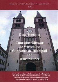 Cunradus Citewar de Wirceburc, Cunradus de Herbipoli und Hans Neuber