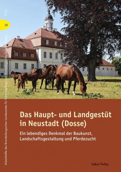 Das Haupt- und Landgestüt in Neustadt (Dosse)