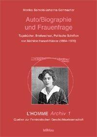 Auto/Biografie und Frauenfrage. L´HOMME Archiv 1