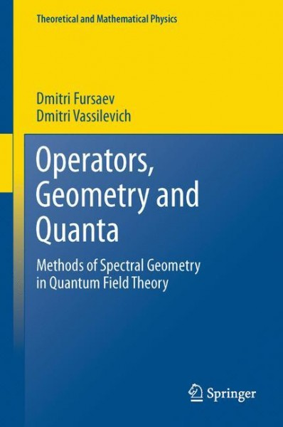 Operators, Geometry and Quanta
