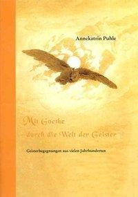 Mit Goethe durch die Welt der Geister. Kurzfassung